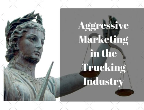 Aggressive Marketing in the Trucking Industry