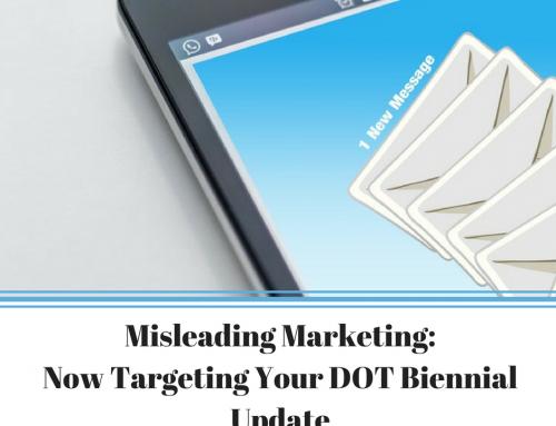 Misleading Marketing: Now Targeting Your DOT Biennial Update