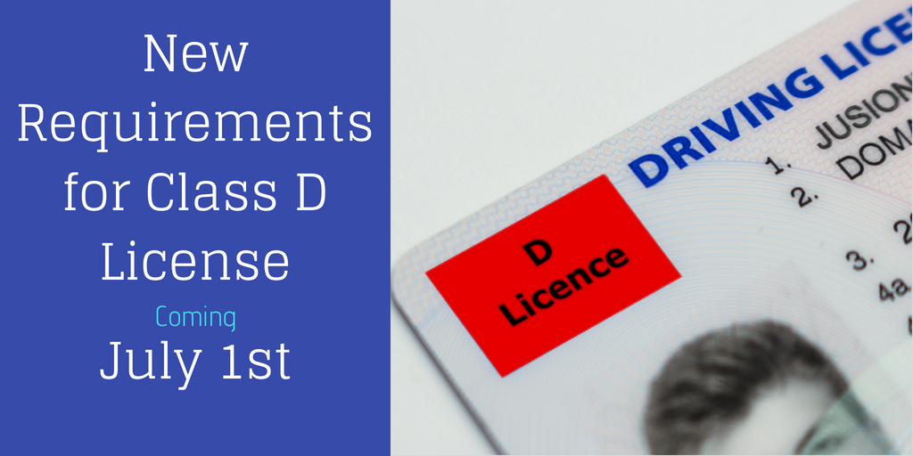 New Requirements for Class D License Holders