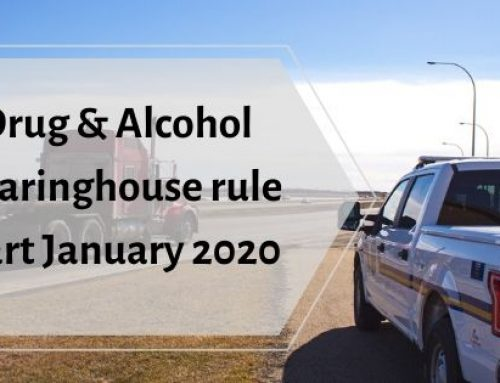 Drug and Alcohol Clearinghouse rule start January 6, 2020