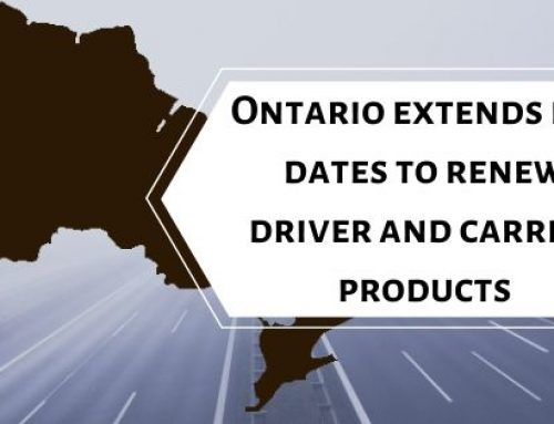 Ontario extends due dates to renew drivers and carrier products